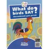 Tinkilinki Фрост А. Что говорят птицы= What do birds say (QR-код для аудио) (от 3 до 5 лет), (Титул, 2018), Обл, c.24
